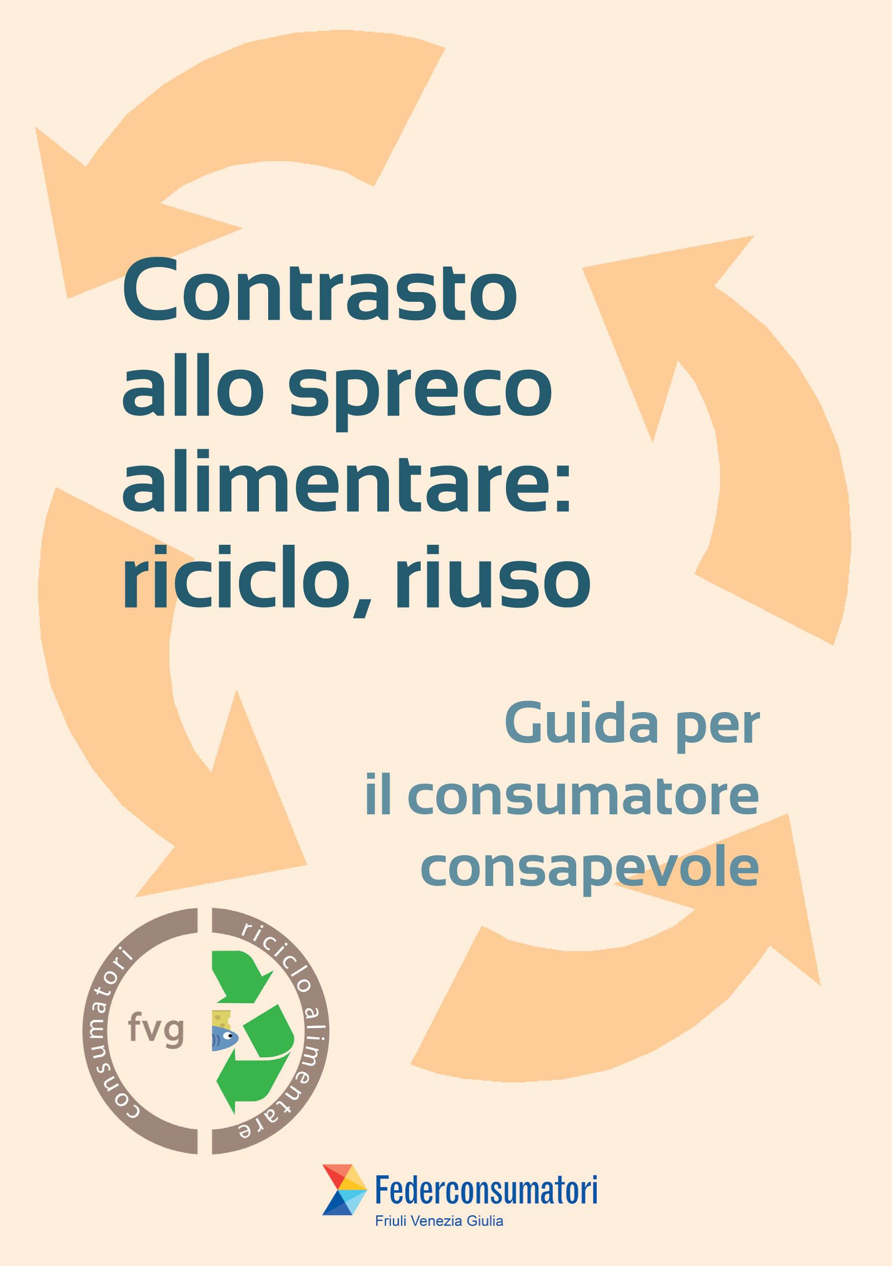 Contrasto allo spreco alimentare, riciclo, riuso