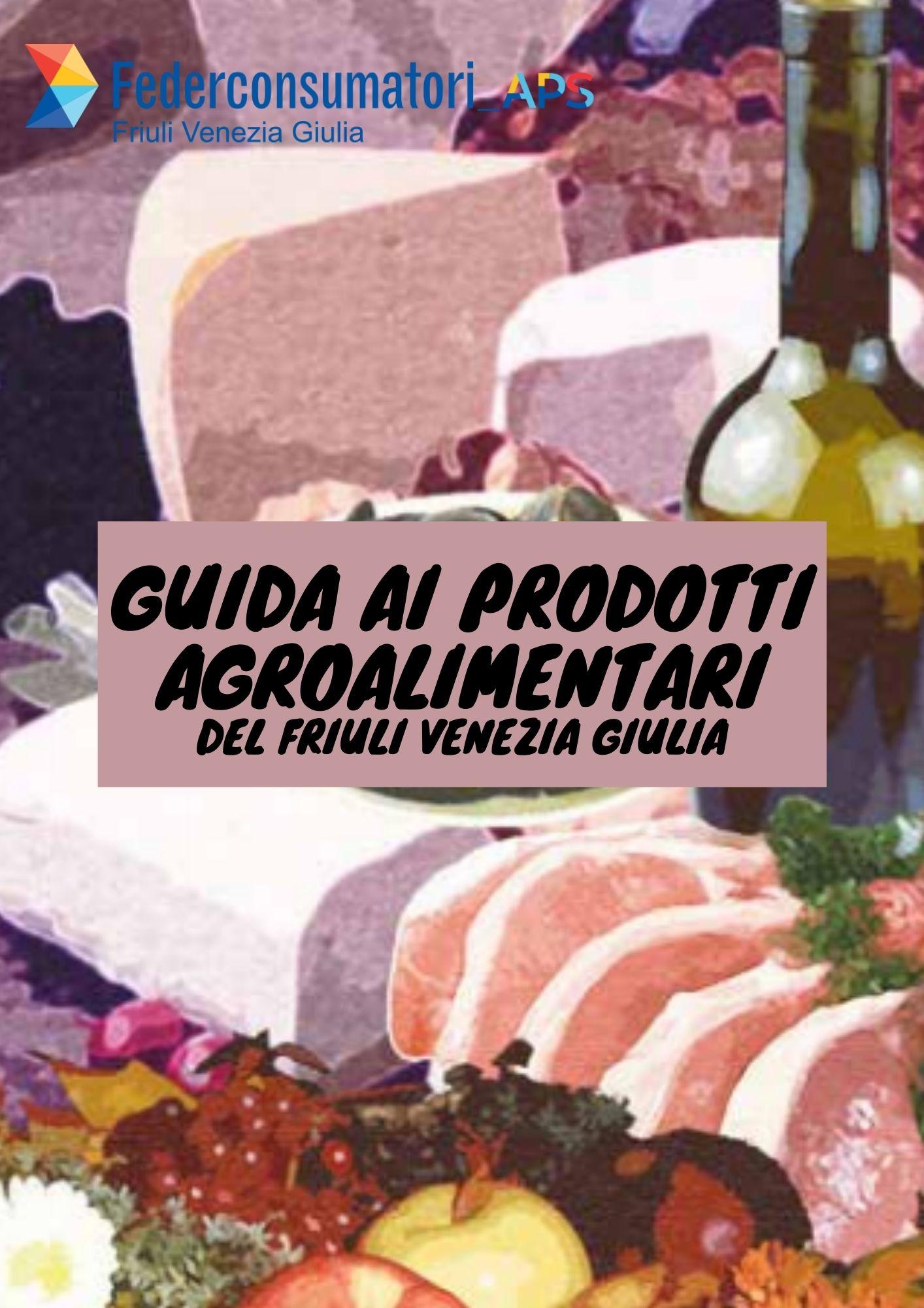 Guida a prodotti agroalimentari del Friuli Venezia Giulia