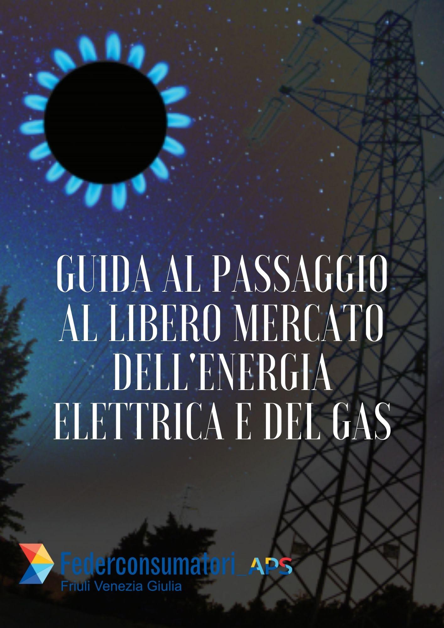 Passaggio a libero mercato dell'energia elettrica e gas