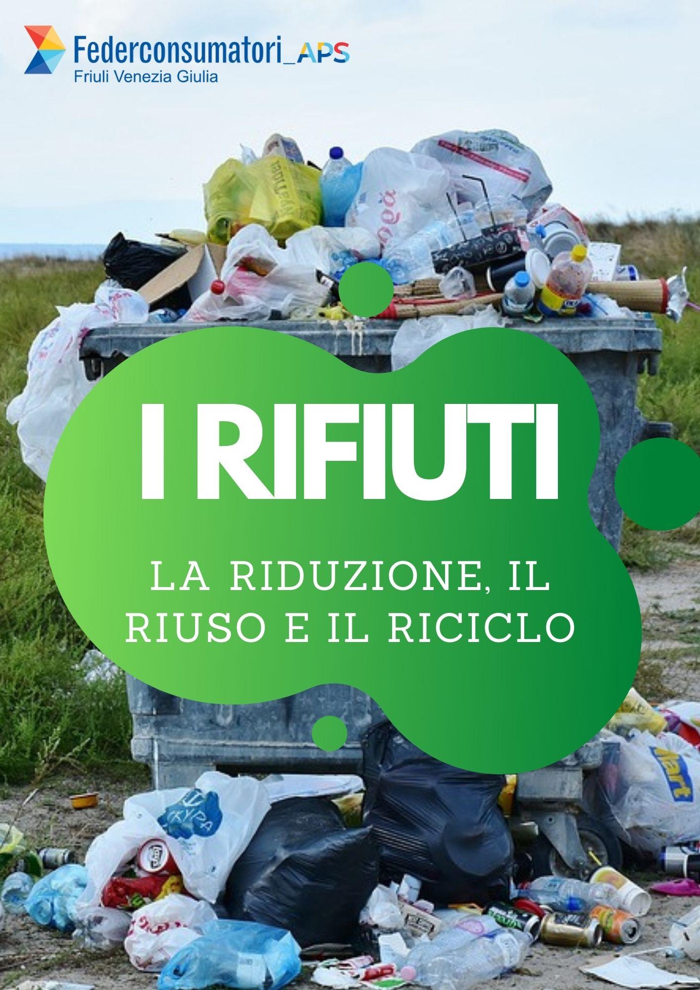 Rifiuti riduzione riciclo riuso