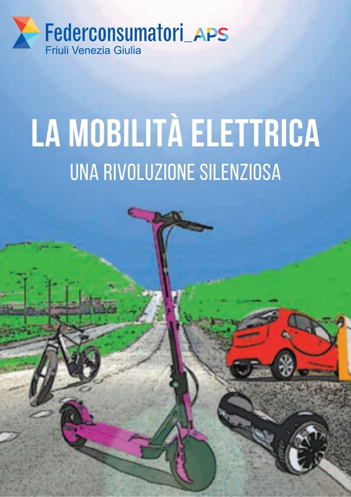Mobilità elettrica una rivoluzione silenziosa